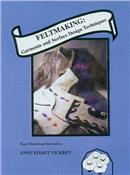 DVD: Feltmaking-Garments and Surface Design Techniques