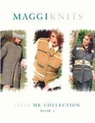 MAGGI KNITS: Irish MK Collection, Book 1