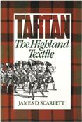 Tartan: The Highland Textile